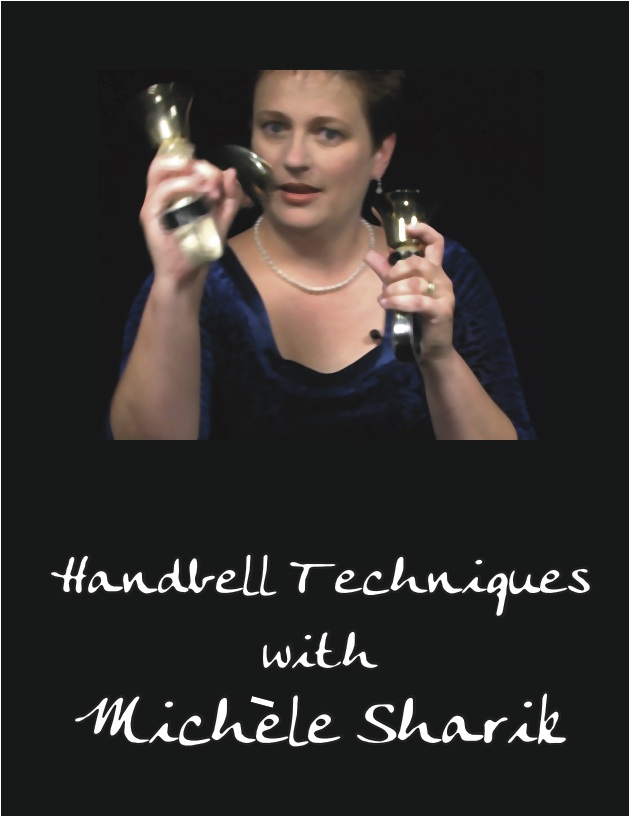 Handbell Techniques with Michele Sharik
